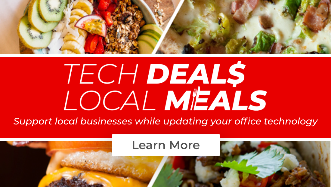 Tech Deals Local Meals: Support local businesses while updating your office technology